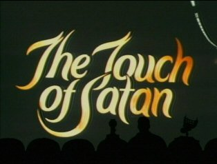 http://static.tvtropes.org/pmwiki/pub/images/0908_The_Touch_of_Satan_9996.jpg