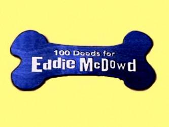 https://static.tvtropes.org/pmwiki/pub/images/100_deeds_for_eddie_mcdowd-show_2623.jpg