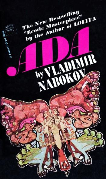 Ada, or Ardor (Literature) - TV Tropes