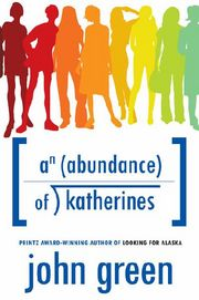 http://static.tvtropes.org/pmwiki/pub/images/180px-Cover_of_An_Abundance_of_Katherines_3893.jpg