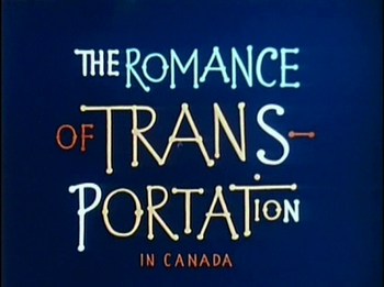 https://static.tvtropes.org/pmwiki/pub/images/1952___the_romance_of_transportation_in_canada.png