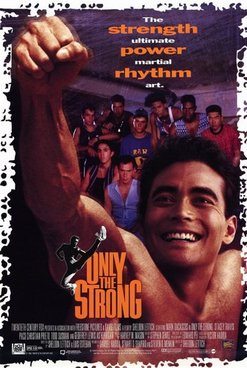 http://static.tvtropes.org/pmwiki/pub/images/1993_only_the_strong_poster1.jpg