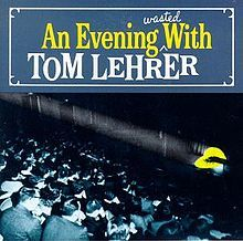 https://static.tvtropes.org/pmwiki/pub/images/220px_an_evening_wasted_with_tom_lehrer.jpg