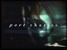 https://static.tvtropes.org/pmwiki/pub/images/234px_port_charles_opening.jpg