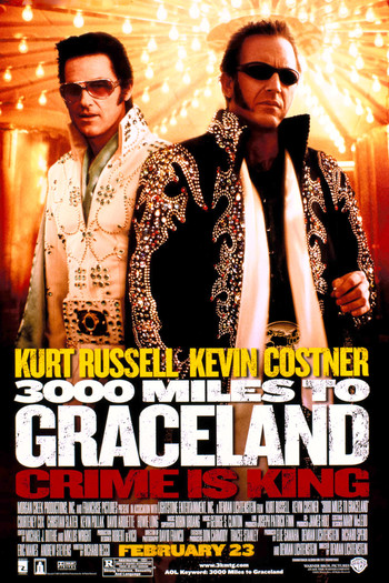 http://static.tvtropes.org/pmwiki/pub/images/3000_miles_to_graceland.jpg