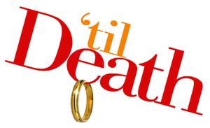 http://static.tvtropes.org/pmwiki/pub/images/300px-Til-death-logo_5394.png