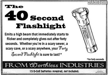 http://static.tvtropes.org/pmwiki/pub/images/40_seond_flashlight.jpg
