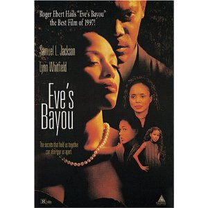 characterization of eve in the film eves bayou Understanding film ebr10479652 neoliberalism ebr10479654 political transition ebr10479658 the final energy crisis ebr10479669 europe inc.