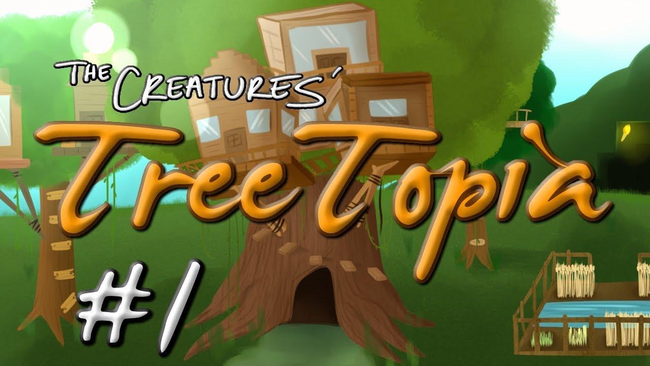 Treetopia (Lets Play) - TV Tropes