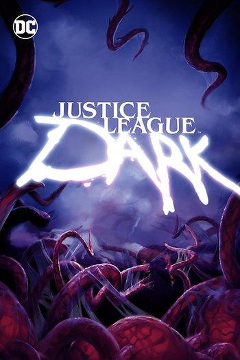 Justice League Dark (Western Animation) - TV Tropes
