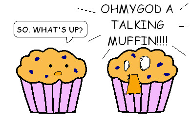 http://static.tvtropes.org/pmwiki/pub/images/A_Talking_Muffin__by_Etomo_6164.jpg