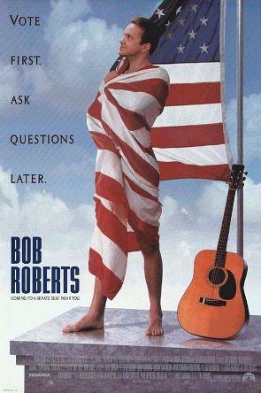 https://static.tvtropes.org/pmwiki/pub/images/Bob_roberts_poster.jpg