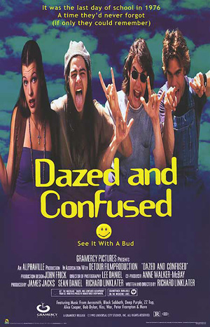 https://static.tvtropes.org/pmwiki/pub/images/Dazed_and_Confused_Movie_Poster_5283.jpg