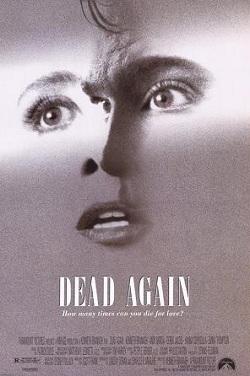 http://static.tvtropes.org/pmwiki/pub/images/Dead_Again_poster_4139.JPG