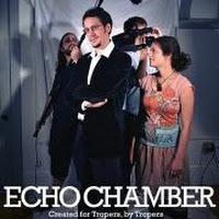 http://static.tvtropes.org/pmwiki/pub/images/Echo_Chamber_5380.jpg