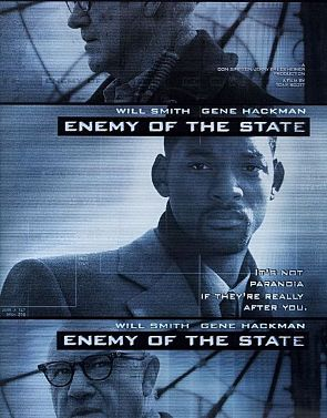 http://static.tvtropes.org/pmwiki/pub/images/Enemy_of_the_State.jpg