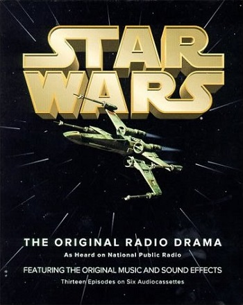 Star Wars Radio Dramas (Radio) - TV Tropes