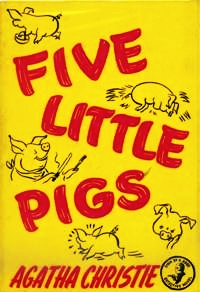 http://static.tvtropes.org/pmwiki/pub/images/Five_Little_Pigs_1stEd_8460.jpg