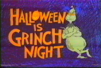 http://static.tvtropes.org/pmwiki/pub/images/HalloweenIsGrinchNight.jpg