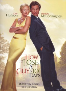 http://static.tvtropes.org/pmwiki/pub/images/HowtoLoseAGuyPoster-800-217x300_4326.jpg