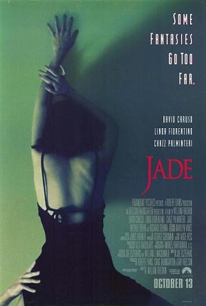 http://static.tvtropes.org/pmwiki/pub/images/Jade_1995_movie_poster_3340.jpg