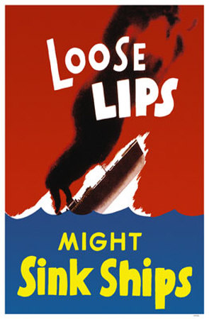 http://static.tvtropes.org/pmwiki/pub/images/Loose-Lips-Sink-Ships-Posters_4848.jpg