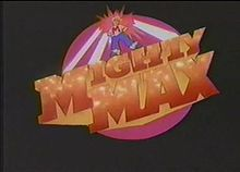 http://static.tvtropes.org/pmwiki/pub/images/Mighty_Max_title.jpg