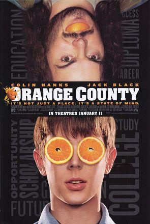 https://static.tvtropes.org/pmwiki/pub/images/Orange_county_poster_1055.jpg
