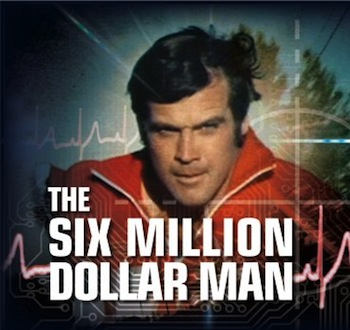 http://static.tvtropes.org/pmwiki/pub/images/Six_million_dollar_man_8770.jpg