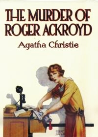 http://static.tvtropes.org/pmwiki/pub/images/The_Murder_of_Roger_Ackroyd_1stEd_1362.jpg