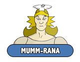 http://static.tvtropes.org/pmwiki/pub/images/Thundercats_Mumm-Rana_7081.jpg