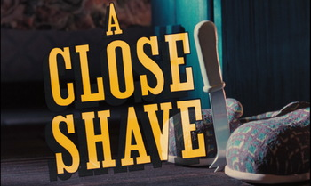 http://static.tvtropes.org/pmwiki/pub/images/a_close_shave.jpg