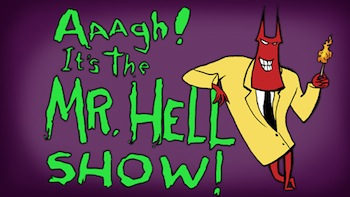 http://static.tvtropes.org/pmwiki/pub/images/aaagh-its-the-mr-hell-show_318.jpg