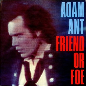 https://static.tvtropes.org/pmwiki/pub/images/adam-ant-friend-or-foe---g-530010_5359.jpg