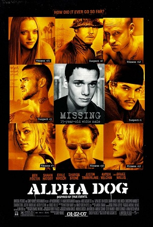 http://static.tvtropes.org/pmwiki/pub/images/alpha_dog_poster_4862.jpg