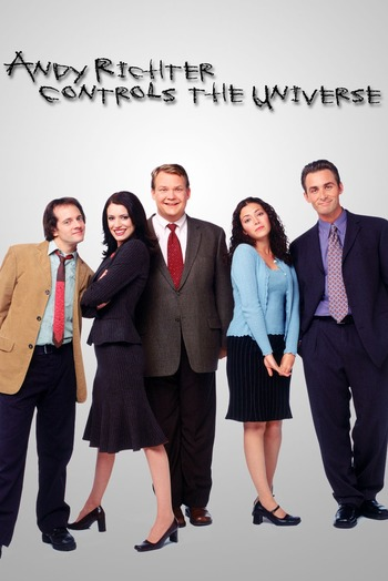 http://static.tvtropes.org/pmwiki/pub/images/andy_richter_controls_the_universe.jpg