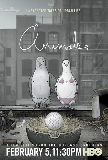 https://static.tvtropes.org/pmwiki/pub/images/animals_poster_pigeons_hbo_6.jpg