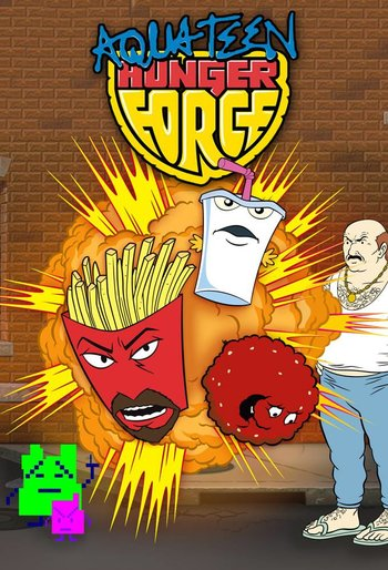 https://static.tvtropes.org/pmwiki/pub/images/aqua_teen_hunger_force.jpg