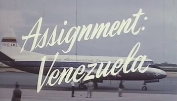 https://static.tvtropes.org/pmwiki/pub/images/assignment_venezuela_title_card.jpg