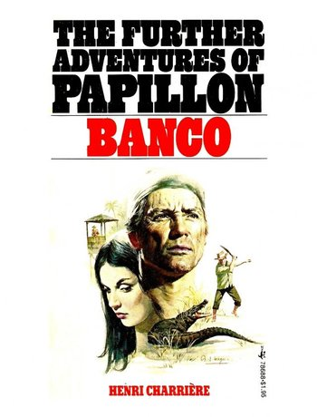 https://static.tvtropes.org/pmwiki/pub/images/banco_the_further_adventures_of_papillon.jpg