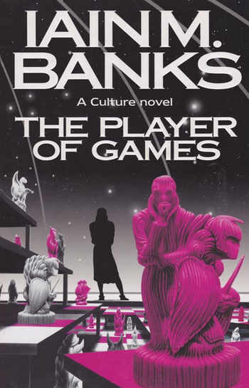 The Player of Games (Literature) - TV Tropes