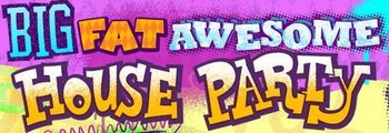 https://static.tvtropes.org/pmwiki/pub/images/big_fat_awesome_house_party_logo.jpg