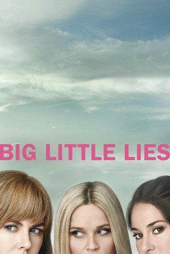 Big Little Lies (Series) - TV Tropes
