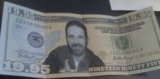 http://static.tvtropes.org/pmwiki/pub/images/billy-mays-nineteen-ninety-five-dollar-bill_6031.jpg