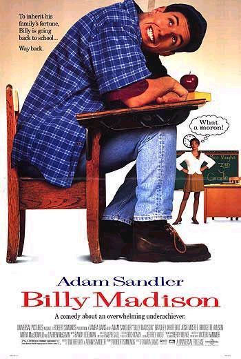 http://static.tvtropes.org/pmwiki/pub/images/billy_madison_poster.jpg