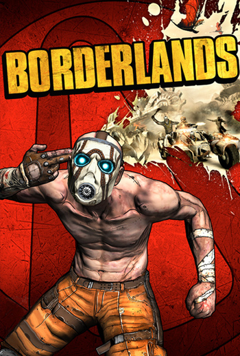 Borderlands (Video Game) - TV Tropes