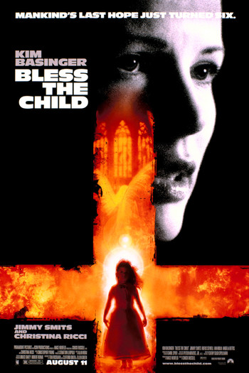 http://static.tvtropes.org/pmwiki/pub/images/bless_the_child_movie_poster.jpg