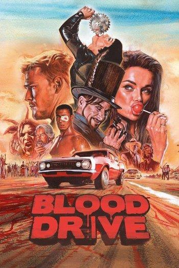 https://static.tvtropes.org/pmwiki/pub/images/blood_drive_poster.jpg
