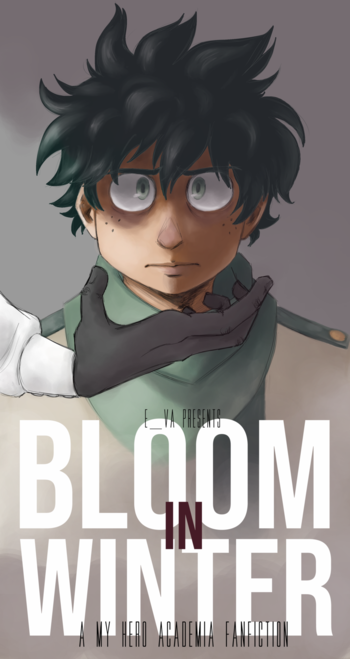 Bloom in Winter (Fanfic) - TV Tropes