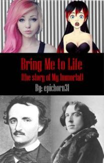 Bring Me To Life (Literature) - TV Tropes